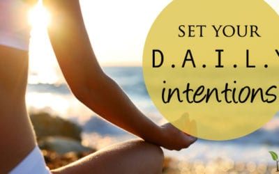 The Power of Setting Daily Intentions
